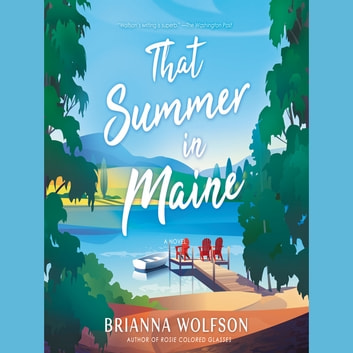 That Summer in Maine audiobook by Brianna Wolfson