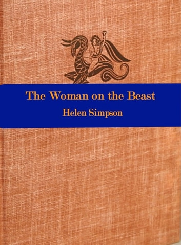 The Woman on the Beast ebook by Helen Simpson