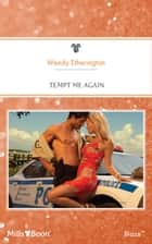 Tempt Me Again ebook by Wendy Etherington