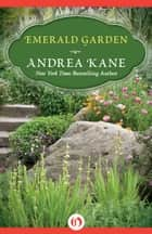 Emerald Garden ebook by Andrea Kane