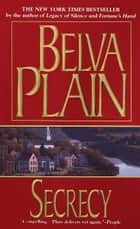 Secrecy - A Novel ebook by Belva Plain