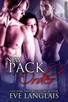 New Pack Order ebook by Eve Langlais