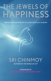 The Jewels of Happiness ebook by Sri Chinmoy