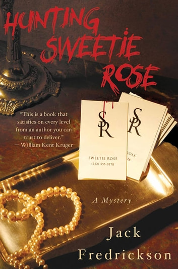 Hunting Sweetie Rose - A Mystery ebook by Jack Fredrickson