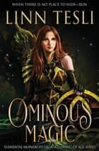 Ominous - When there is no place to hide – run! ebook by Linn Tesli