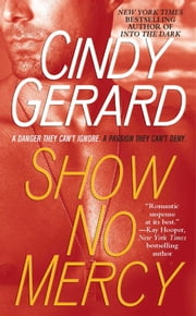 Show No Mercy ebook by Cindy Gerard