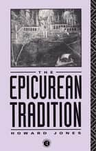 Epicurean Tradition ebook by Howard Jones