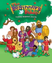 The Beginner's Bible Bible Story Favorites ebook by Zonderkidz