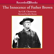 The Innocence of Father Brown audiobook by G.K. Chesterton