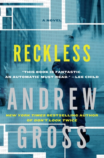 Reckless - A Novel ebook by Andrew Gross