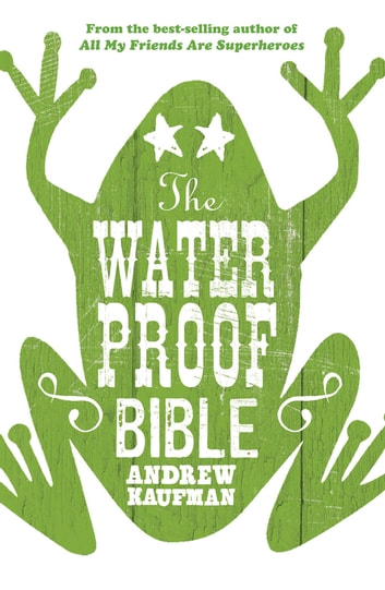 The Waterproof Bible ebook by Andrew Kaufman