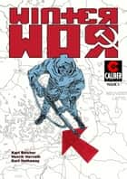 Winter War #1 ebook by Kurt Belcher, Henrik Horvath, Stuart Berryhill