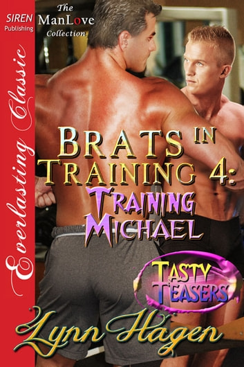 Brats in Training 4: Training Michael ebook by Lynn Hagen