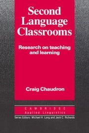 Second Language Classrooms ebook by Chaudron, Craig