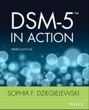 DSM-5 in Action ebook by Sophia F. Dziegielewski