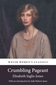 Crumbling Pageant ebook by Elisabeth Inglis-Jones,Sally Roberts Jones