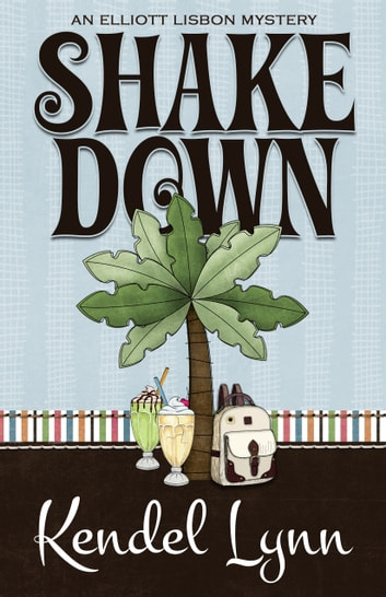 SHAKE DOWN ebooks by Kendel Lynn