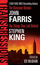 Transgressions Vol. 2 - The Ransome Women/The Things They Left Behind ebook by John Farris,Stephen King
