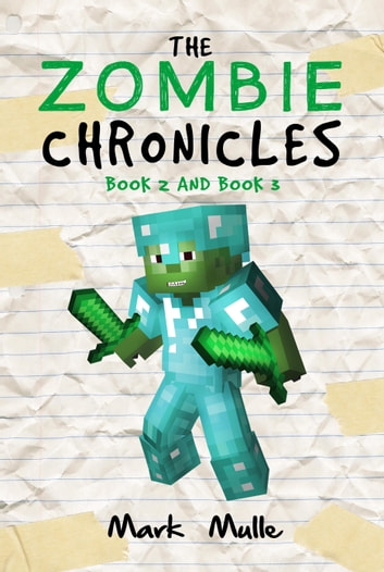 The Zombie Chronicles, Book 2 and Book 3 ebook by Mark Mulle