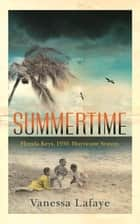 Summertime - A Richard and Judy bookclub choice ebook by Vanessa Lafaye
