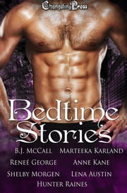 Bedtime Stories (Collection) ebook by Lena Austin,Shelby Morgen,Marteeka Karland
