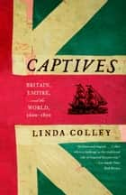 Captives ebook by Linda Colley