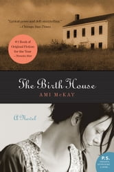 The Birth House - A Novel ebook by Ami McKay