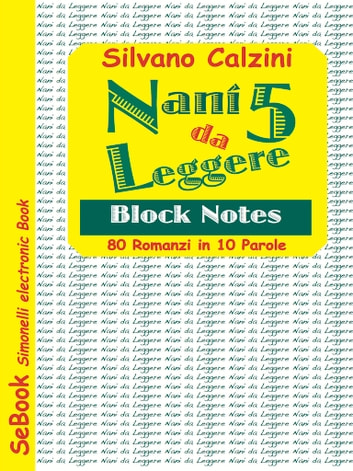 NANI DA LEGGERE – 5. Block Notes ebook by Silvano Calzini