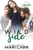 Wild Side e-bog by Mari Carr