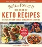 Fix-It and Forget-It Big Book of Keto Recipes - 275 Healthy Slow Cooker and Instant Pot Favorites ebook by Hope Comerford