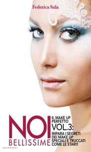 Noi bellissime - Il make up perfetto - Vol. 3 ebook by Federica Sala