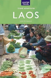 Laos Travel Adventures ebook by Janet Arrowood