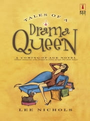 Tales of a Drama Queen ebook by Lee Nichols