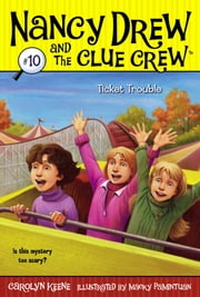 Ticket Trouble ebook by Carolyn Keene,Macky Pamintuan
