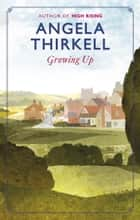 Growing Up ebook by Angela Thirkell