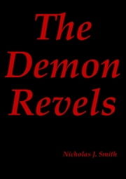 The Demon Revels ebook by Nicholas Smith