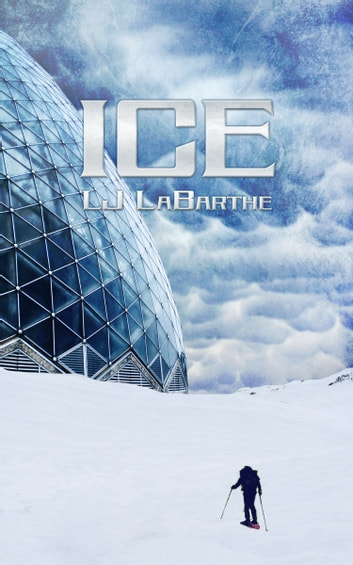 Ice ebook by L.J. LaBarthe