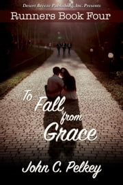 To Fall From Grace