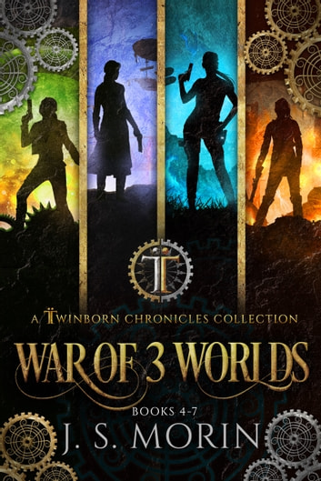 Twiborn Chronicles: War of 3 Worlds Collection ebook by J.S. Morin