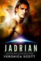 Jadrian ebook by Veronica Scott