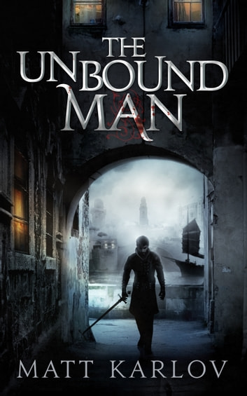 The Unbound Man ebook by Matt Karlov