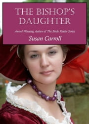 The Bishop's Daughter ebook by Susan Carroll