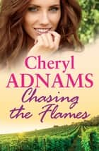 Chasing the Flames ebook by Cheryl Adnams