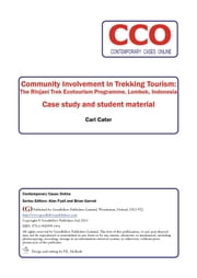 Community Involvement in Trekking Tourism: The Rinjani Trek Ecotoourism Programme, Lombok, Indonesia ebook by Carl Cater,Alan Fyall,Brian Garrod