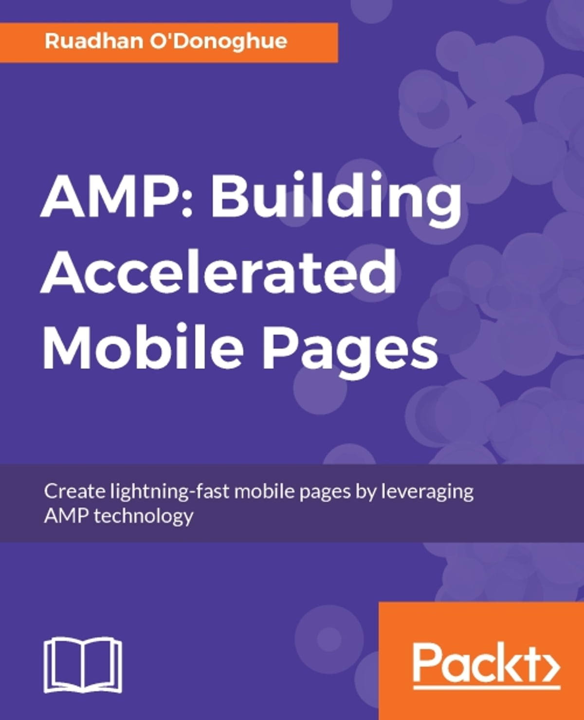AMP: Building Accelerated Mobile Pages e-Kitap Ruadhan O'Donoghue -  9781786462190 | Rakuten Kobo