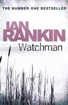 Watchman ebook by