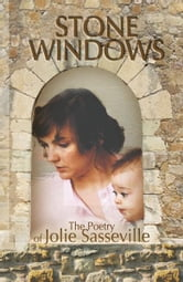 Stone Windows ebook by Sasseville Family