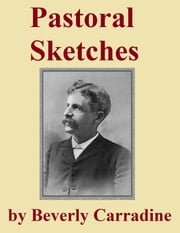 Pastoral Sketches ebook by Beverly Carradine