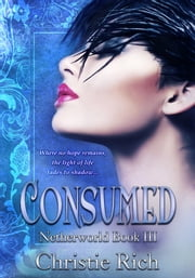 Consumed (Netherworld Book III) ebook by Christie Rich