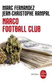 Narco Football Club eBook by Marc Fernandez, Jean-Christophe Rampal
